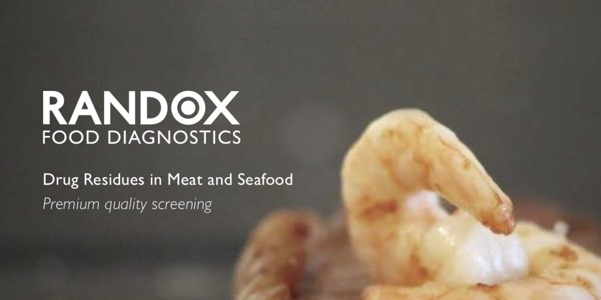 Drug Residues in Meat and Seafood – Randox Food Diagnostic