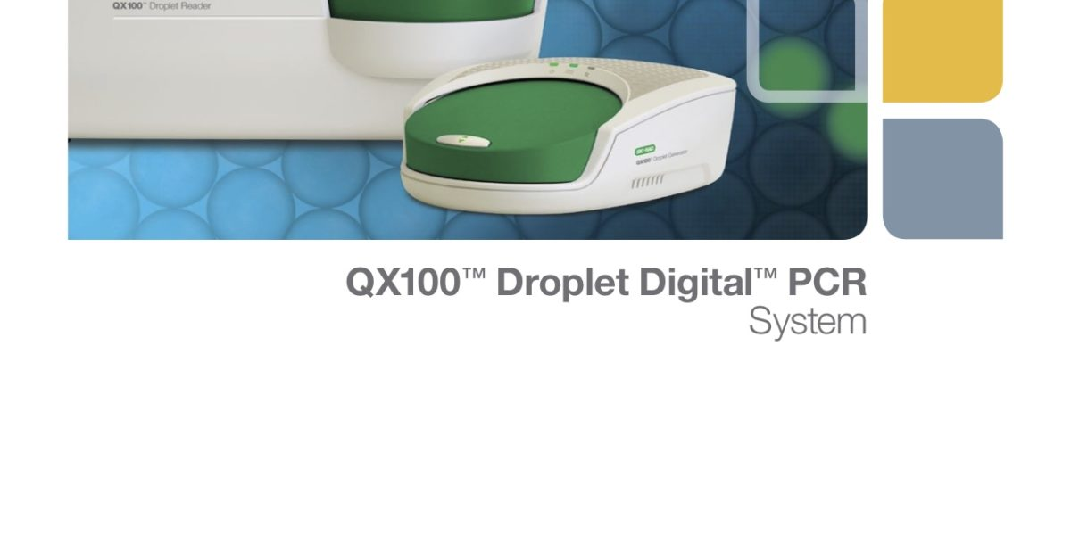 QX100™ Droplet Digital™ PCR System